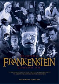 The Universal Frankenstein Movies 1931-1948