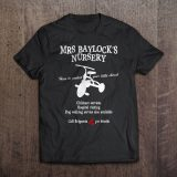 Mrs Baylock's Nursery T-Shirt