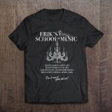 Phantom of the Opera T-Shirt: Erik's School of Music