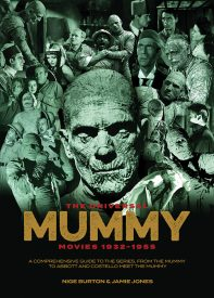 The Universal Mummy Movies 1932-1955