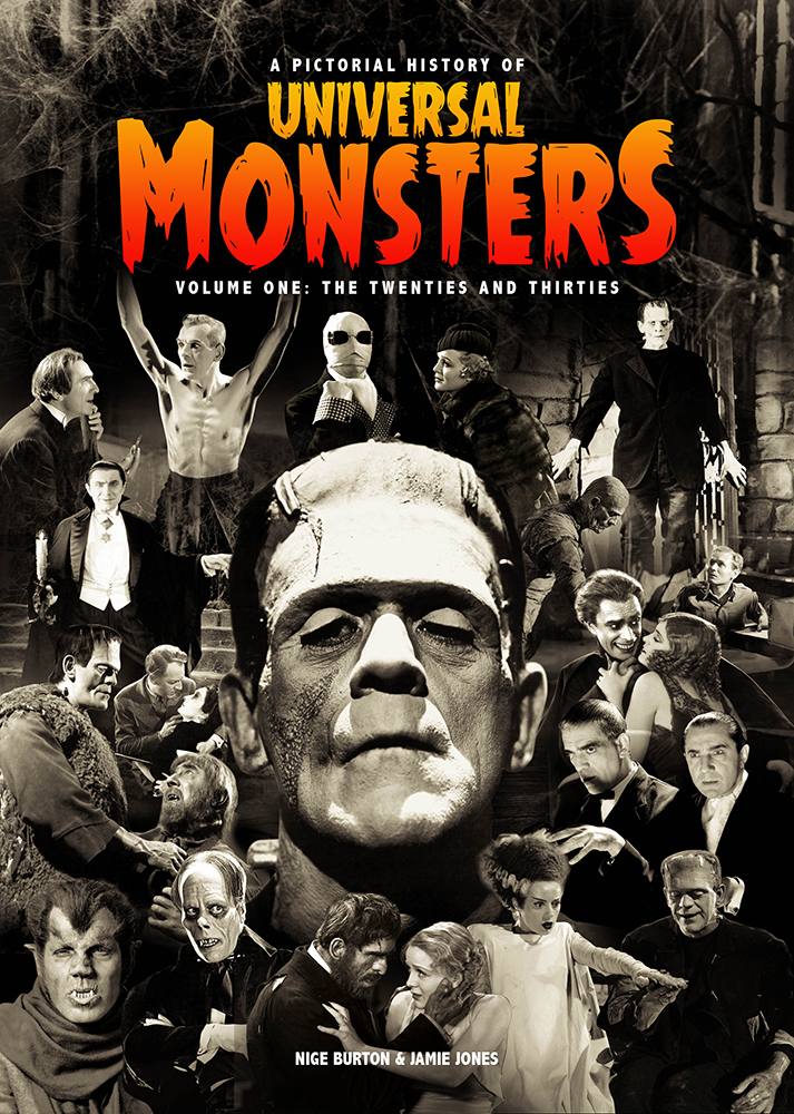 A Pictorial History Of Universal Monsters Volume One The 20s 30s Classic Monsters Shop