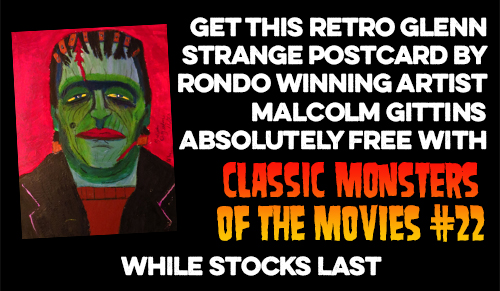 FREE Glenn Strange postcard with this issue while stocks last!