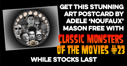 FREE art postcard by Adele 'Noufaux' Mason with this issue while stocks last!