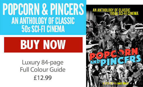Popcorn and Pincers: An Anthology of Classic 50s Sci-Fi Cinema