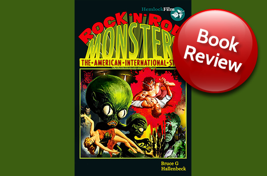 Rock 'n' Roll Monsters - The American International Story