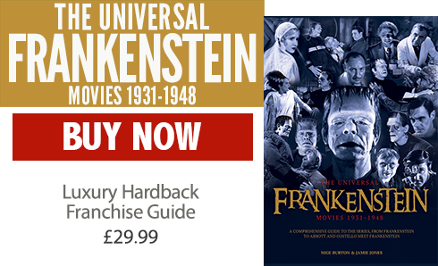 The Universal Frankenstein Movies 1931-1948 Hardback Edition